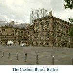 The Custom House Belfast
